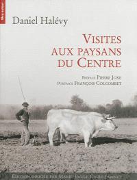 Visites aux paysans du Centre, 1907-1934