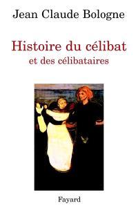 Histoire du célibat et des célibataires