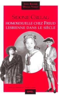 Sidonie Csillag : homosexuelle chez Freud, lesbienne dans le siècle
