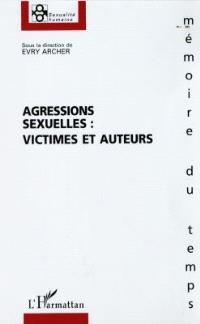 Agressions sexuelles : victimes et auteurs