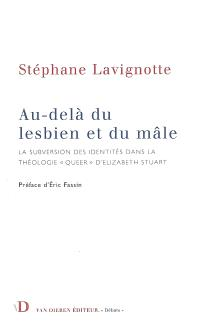Au-delà du lesbien et du mâle : la subversion des identités dans la théologie queer d'Elisabeth Stuart