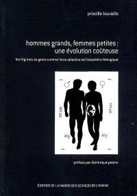 Hommes grands, femmes petites : une évolution coûteuse : les régimes de genre comme force sélective de l'adaptation biologique