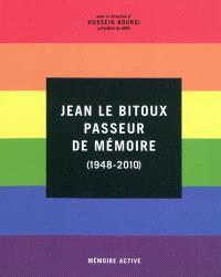 Jean Le Bitoux : passeur de mémoire (1948-2010)