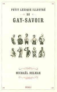 Petit lexique illustré du gay-savoir