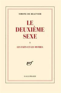 Le deuxième sexe. Volume 1