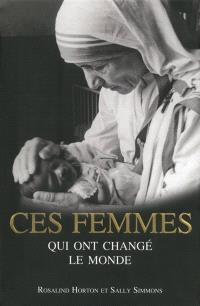 Ces femmes qui ont changé le monde