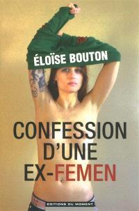 Confession d'une ex-Femen