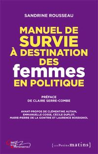 Manuel de survie à destination des femmes en politique