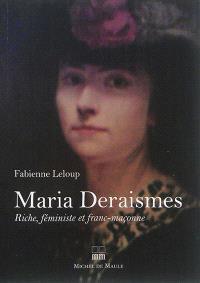 Maria Deraismes : riche, féministe et franc-maçonne