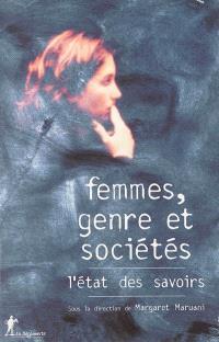 Femmes, genre et sociétés : l'état des savoirs