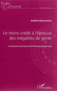 Le micro-crédit à l'épreuve des inégalités de genre : la persistance de la pauvreté au Rwanda post-génocide