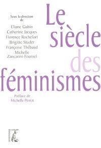 Le siècle des féminismes