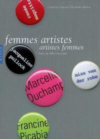 Femmes artistes, artistes femmes : Paris, de 1880 à nos jours
