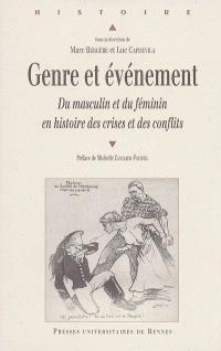Genre et événement : du masculin et du féminin en histoire des crises et des conflits