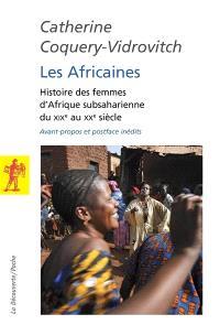 Les Africaines : histoire des femmes d'Afrique subsaharienne du XIXe au XXe siècle
