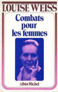 Mémoires d'une européenne. Volume 3, Combats pour les femmes : 1934-1939