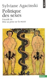 Politique des sexes; Précédé de Mise au point sur la mixité