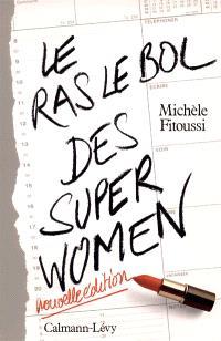 Le ras-le-bol des superwomen