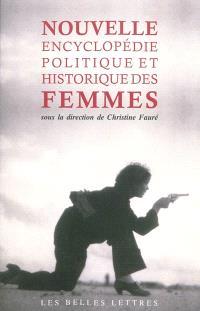 Nouvelle encyclopédie politique et historique des femmes