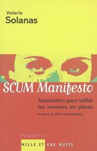Scum manifesto : association pour tailler les hommes en pièces