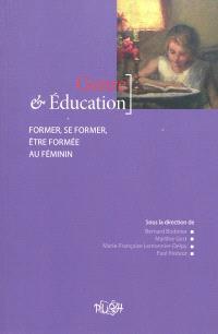 Genre et éducation : former, se former, être formée au féminin