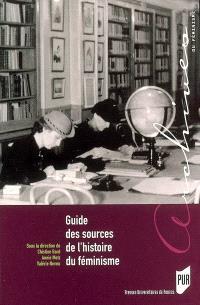 Guide des sources de l'histoire du féminisme : de la Révolution française à nos jours