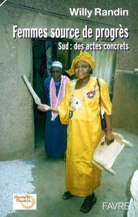 Femmes source de progrès : Sud, des actes concrets