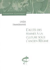 L'accès des femmes à la culture sous l'Ancien Régime