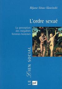 L'ordre sexué : la perception des inégalités femmes-hommes