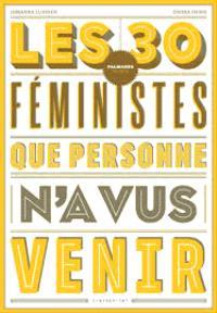 Les 30 féministes que personne n'a vus venir