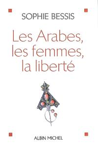 Les Arabes, les femmes, la liberté