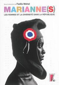 Marianne(s) : les femmes et la diversité dans la République