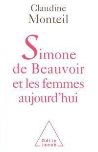 Simone de Beauvoir et les femmes aujourd'hui