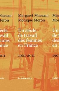 Un siècle de travail des femmes en France : 1901-2011