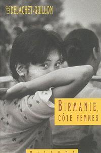 Birmanie, côté femmes