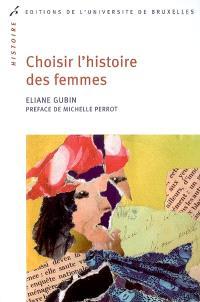 Choisir l'histoire des femmes