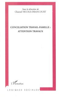 Conciliation travail-famille : attention travaux