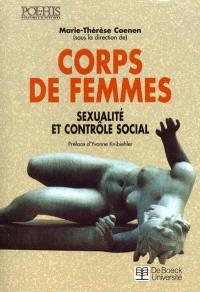 Corps de femmes : sexualité et contrôle social