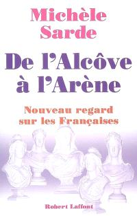 De l'alcôve à l'arène : nouveau regard sur les Françaises