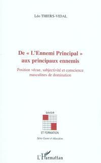 De l'Ennemi principal aux principaux ennemis : position vécue, subjectivité et conscience masculines de domination