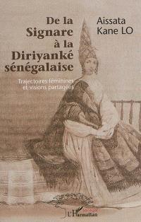 De la signare à la diriyanké sénégalaise : trajectoires féminines et visions partagées