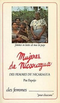 Des femmes du Nicaragua : les femmes au combat et dans la reconstruction nationale, Nicaragua, janvier-mars 1980