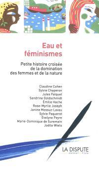 Eau et féminismes : petite histoire croisée de la domination des femmes et de la nature