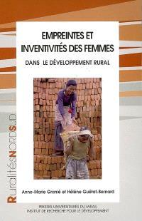 Empreintes et inventivités des femmes : dans le développement rural