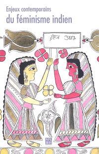 Enjeux contemporains du féminisme indien