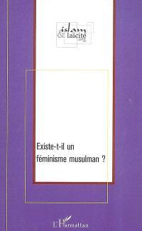 Existe-t-il un féminisme musulman ?