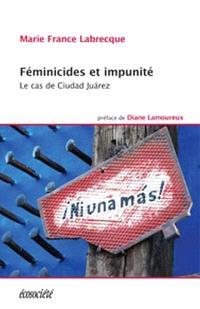 Féminicides et impunité  : le cas de Ciudad Juárez