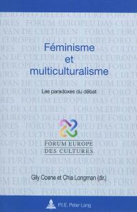 Féminisme et multiculturalisme : les paradoxes du débat
