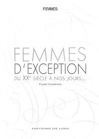 Femmes d'exception : du XXe siècle à nos jours