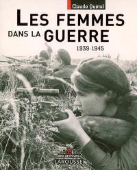 Femmes dans la guerre, 1939-1945
